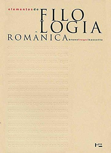 Elementos de Filologia Românica. História Externa das Línguas Românicas - Volume 1