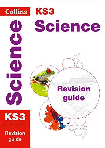 KS3 Science Revision Guide: Prepare for Secondary School (Collins KS3 Revision)