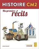 Histoire CM2 - Mes premiers récits