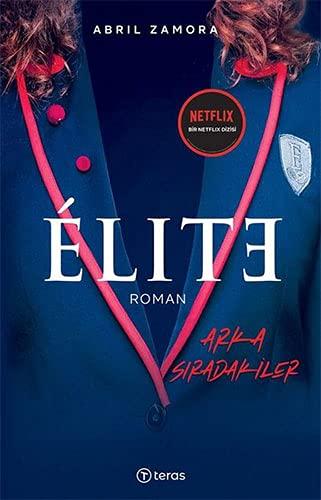 Elite - Arka Sıradakiler