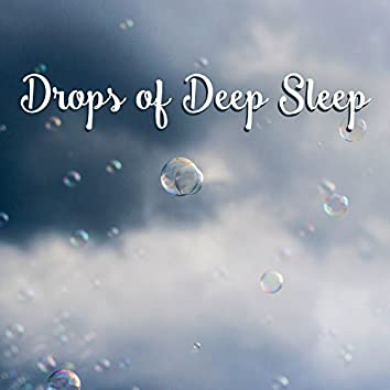 Drops of Deep Sleep: Best Selection of Nature Songs