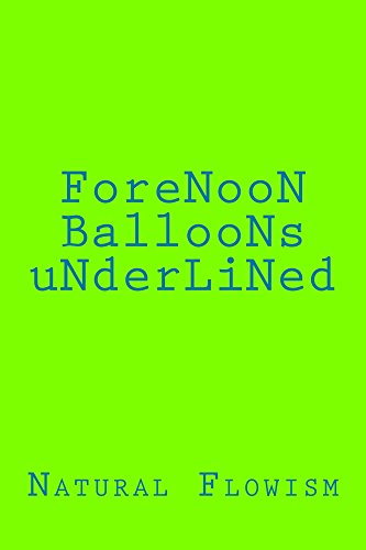 ForeNooN BallooNs uNderLiNed (English Edition)