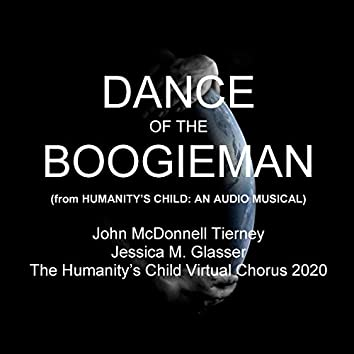 Dance of the Boogieman (From Humanity's Child: An Audio Musical)