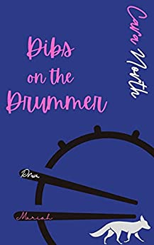 Dibs on the Drummer (The Drummonds) by [Cara North]