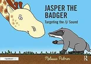 Jasper the Badger: Targeting the j Sound