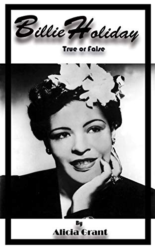 Billie Holiday True or False by [Alicia Grant]