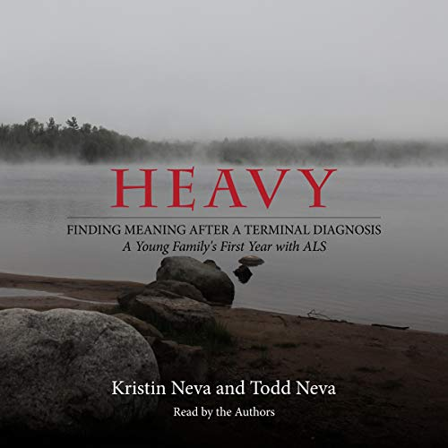Heavy Audiobook By Kristin Neva, Todd Neva cover art