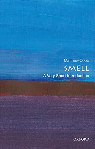 Smell: A Very Short Introduction
