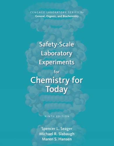 Safety-Scale Laboratory Experiments for Chemistry for Today (Cengage Laboratory Series for General, Organic, and Biochem
