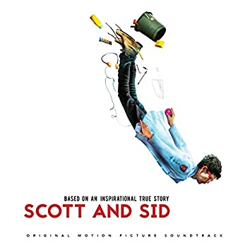 Scott and Sid (Original Motion Picture Soundtrack)