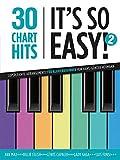 30 Chart-Hits - It's so easy! 2: Superleichte Arrangements für Klavierbeginner von Hans-Günter Heumann