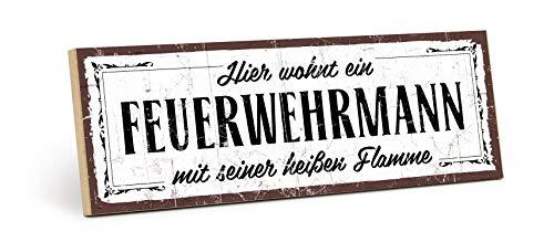 TypeStoff Holzschild mit Spruch – Feuerwehr-Mann – im Vintage-Look mit Zitat als Geschenk und Dekoration zum Thema Feuerwehr und Türschild (9,5 x 28,2 cm)