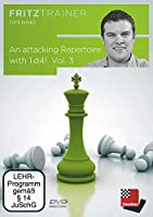 An attacking Repertoire with 1.d4 - Vol. 3: Fritztrainer -interaktives Videoschachtraining