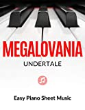 Megalovania - Theme from Undertale   EASY Piano Sheet Music for Beginners : Teach Yourself How to Play. Popular, Game Song, for Adults, Kids, Video Tutorial, BIG Notes, LARGE