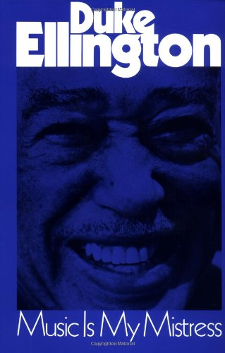 Music Is My Mistress (Da Capo Paperback) Duke Ellington Music Book