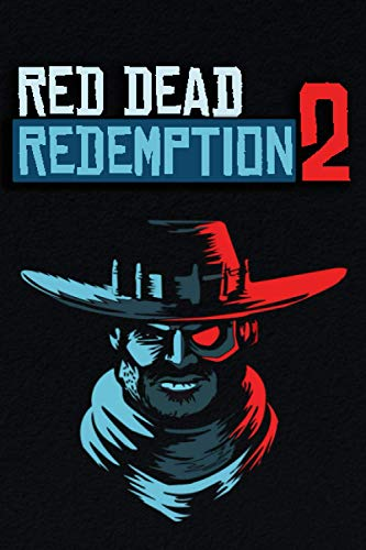 """""""Red Dead Redemption 2"""" Journal-Notebook for The Best Gamers!: RDR 2 Themed Cool Journal-Notebook!"""