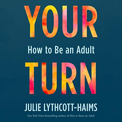 Listen Your Turn: How to Be an Adult audio book