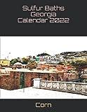 Sulfur Baths Georgia Calendar 2022