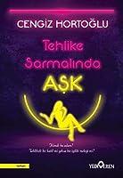 Tehlike Sarmalinda Ask