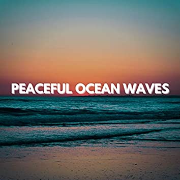 Peaceful Ocean Waves