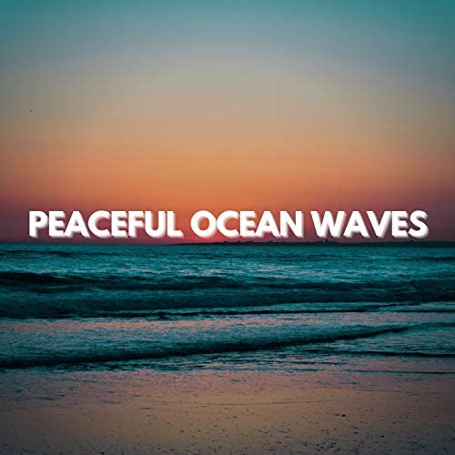 Ocean Waves For Sleeping, Ocean Sounds, Loopable Atmospheres & Nature Sounds Collection