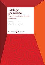 Permalink to Filologia germanica. Lingue e culture dei germani antichi PDF
