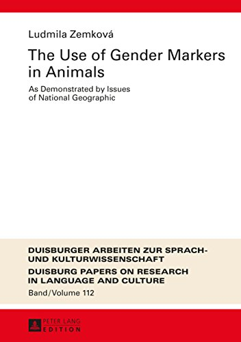 The Use of Gender Markers in Animals: As Demonstrated by Issues of National...
