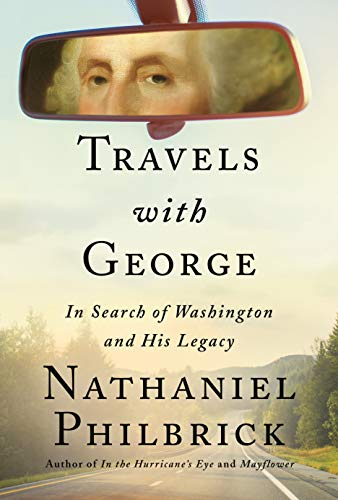 Image of Travels with George: In Search of Washington and His Legacy