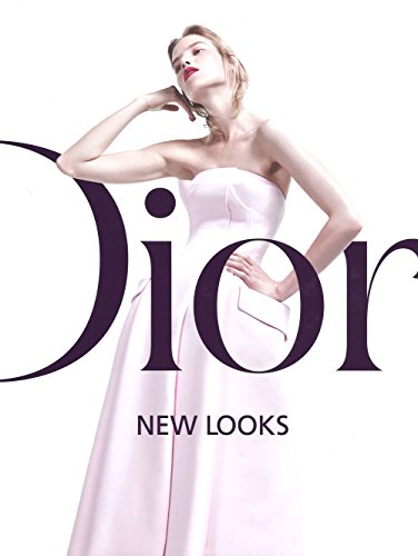 Dior. New looks. Ediz. illustrata