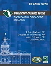 Significant Changes to the Florida Building Code: Building 6th Edition (2017)