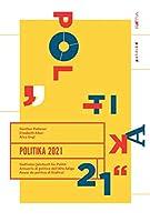 Politika 2021: Suedtiroler Jahrbuch fuer Politik
