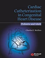 Cardiac Catheterization in Congenital Heart Disease: Pediatric and Adult