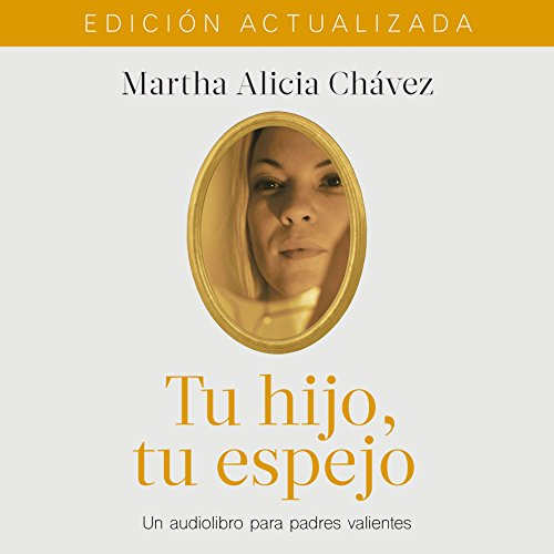Tu hijo, tu espejo [Your Child, Your Reflection] audiobook cover art