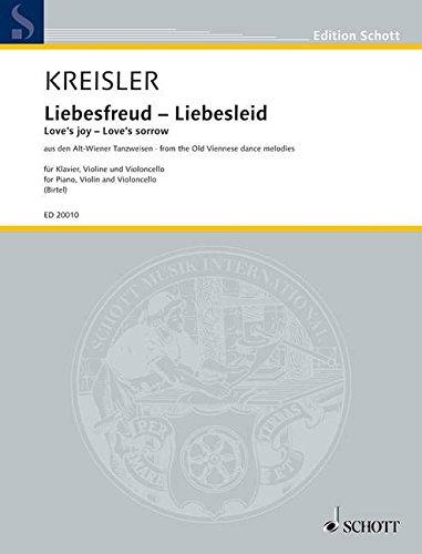 Liebesfreud - Liebesleid: aus den Alt-Wiener Tanzweisen. Klaviertrio. Partitur und Stimmen.