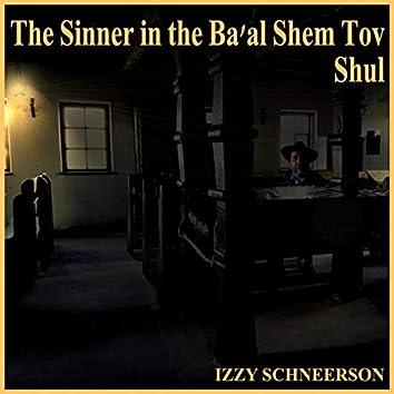 The Sinner in the Ba'al Shem Tov Shul