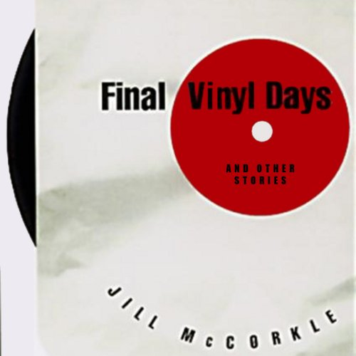 Final Vinyl Days audiobook cover art