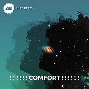 ! ! ! ! ! ! Comfort ! ! ! ! ! !