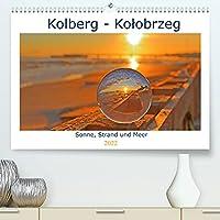 Kolberg - Kolobrzeg (Premium, hochwertiger DIN A2 Wandkalender 2022, Kunstdruck in Hochglanz): Lassen sie sich verzaubern von einer Ostseeperle, Kolberg. Geniessen sie die Sonne und das Meer in Kolberg (Monatskalender, 14 Seiten )