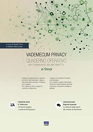 Vademecum Privacy. Quaderno operativo per il trattamento dei dati nella PA (2019). Con Contenuto digitale per accesso on line: 6 (PEL. Amministrazione management)