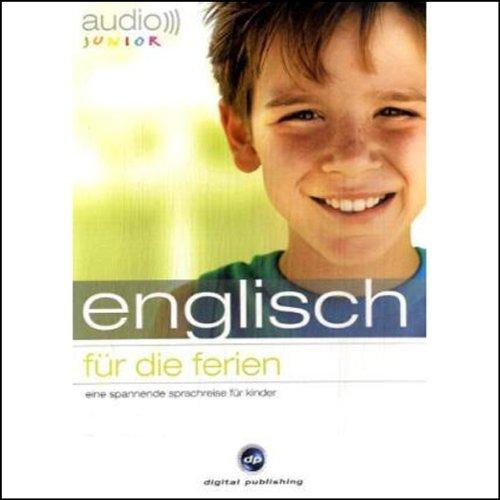 Audio Englisch für die Ferien - Spannende Sprachreise für Kinder ab 5 Jahren Titelbild