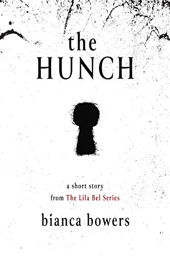 The Hunch (Lila Bel Series Book 1) (English Edition)