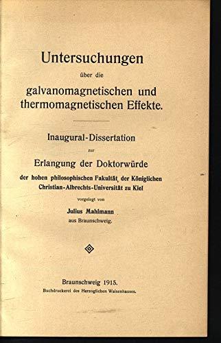 Untersuchungen über die galvanomagnetischen und thermomagnetischen Effekte / Julius Mahlmann