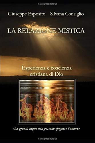 La relazione mistica: Esperienza e coscienza cristiana di Dio (Italian Edition) ~ TOP Books