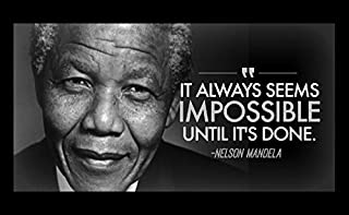 12x18 Poster Famous Quote Nelson Mandela Famous Quote It Always Seems Impossible Until It's Done
