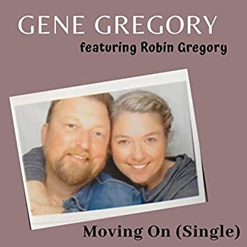 Moving On (feat. Robin Gregory)