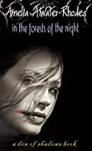 In the Forests of the Night (Den of Shadows Book 1)