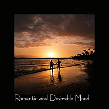 Romantic and Desirable Mood – Jazz Music Background for Date and Foreplay