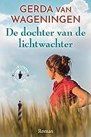 De dochter van de lichtwachter (Vuurtoren Book 1)