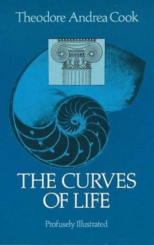 Download The Curves of Life (Dover Books Explaining Science) 048623701X