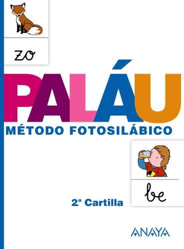 Método Fotosilábico: 2.ª Cartilla: Metodo fotosilabico 2 cartilla